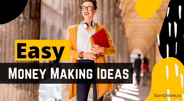 easy money making ideas