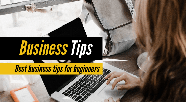 Business Tips for beginners