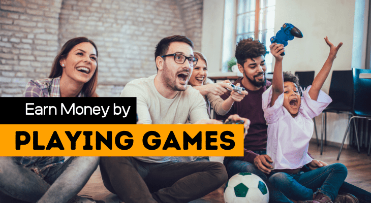 Earn Money By Playing Games