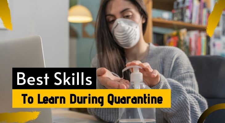 skills to learn during quarantine