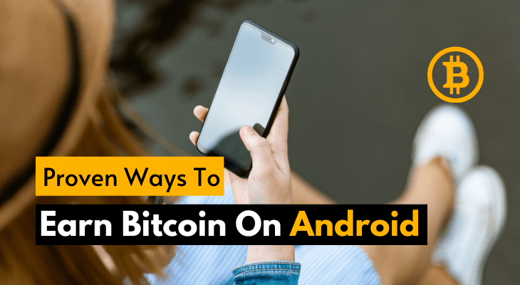 Earn Bitcoin On Android