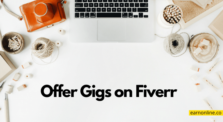 Offer Gigs on Fiverr