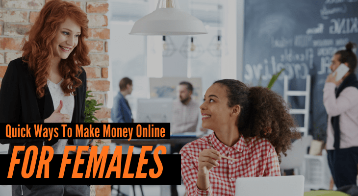 Ways For Females To Make Money Online